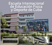[古巴院校]  Escuela Internacional de Educación Física y Deportes 国际体育运动学院